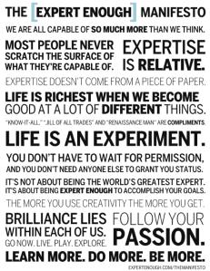 Expert Enough Manifesto